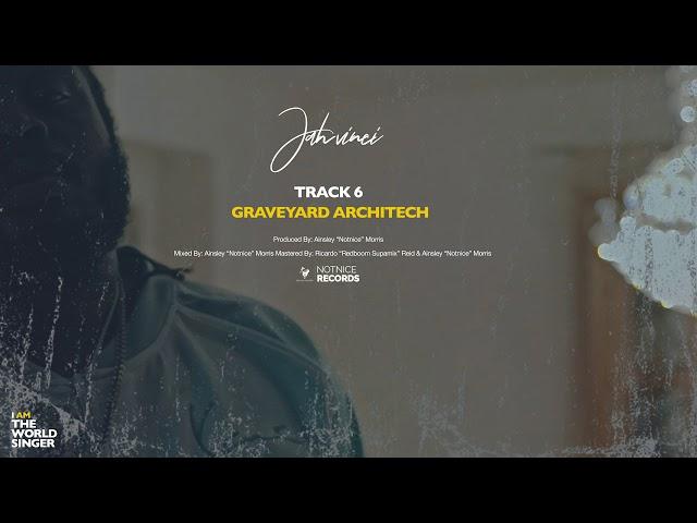 Jah Vinci - Graveyard Architect (Official Audio)