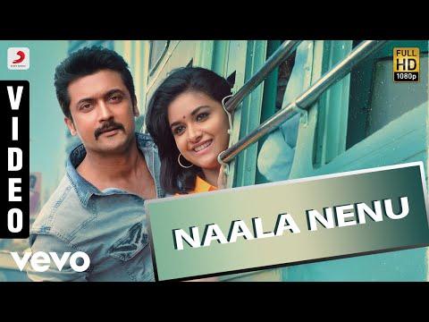 Gang - Naala Nenu Telugu Video | Suriya, Keerthy Suresh | Anirudh
