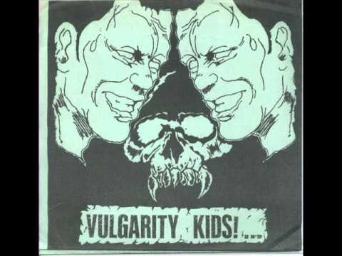 Vulgarity Kids - Dont Stop / Today You Die