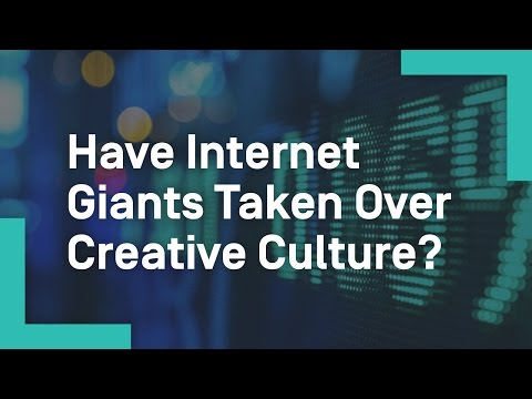 Have Internet Giants Taken Over Creative Culture?