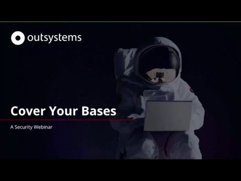Cover your bases: a Security Webinar