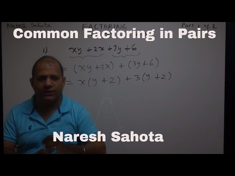 Common Factoring in Pairs Part 1 of 2