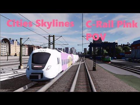 Cities Skylines - C-Rail Pink Line POV |
