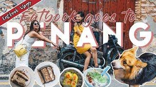 Guide to Penang Food, Night Market & Street Art   Eatbook Overseas Guide   EP 2