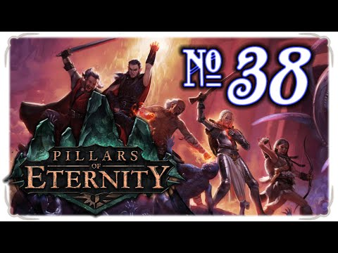 Pillars of Eternity 38 - Second Chance