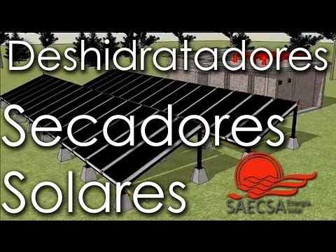SAECSA Fabrica Deshidratadores y Secadores Solares Industriales