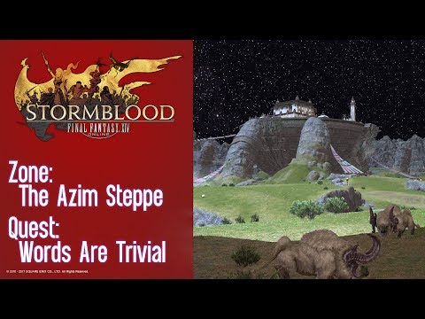 FFXIV Stormblood Quest: The Azim Steppe - Words Are Trivial