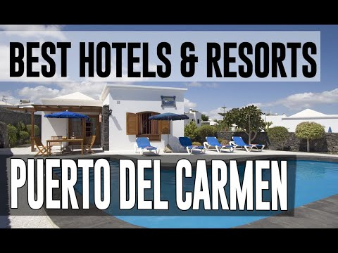 Best Hotels And Resorts In Puerto Del Carmen, Spain