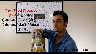 Real Food Product Review: Boulder Canyon Cut Olive Oil Sea Salt And Black Pepper Potato Chips
