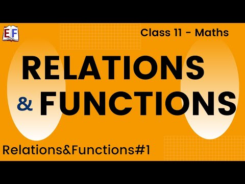 Maths Relation and Functions Part 1 (Relation function concept) Mathematics CBSE Class X1