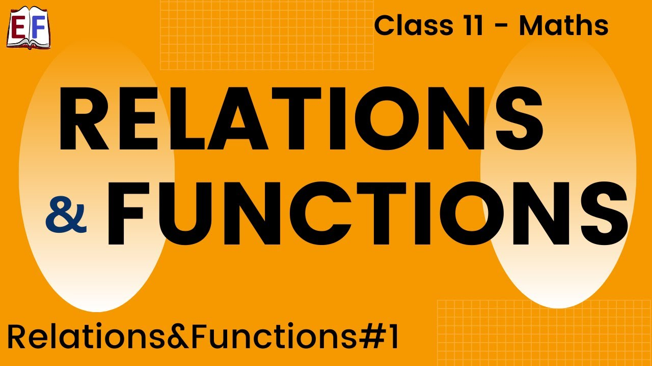 Maths Relation and Functions Part 1 (Relation function concept ...