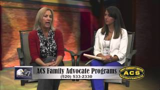 ACS FAMILY ADVOCATE PROGRAMS