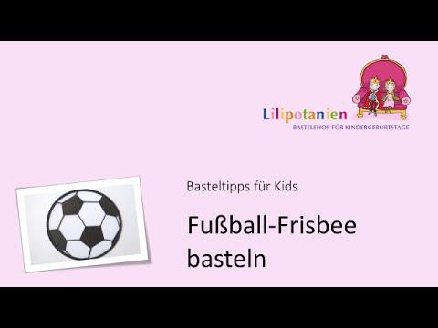 Fussball Frisbee Basteln