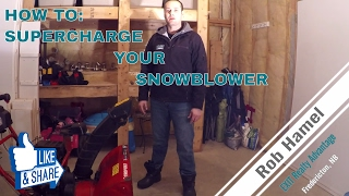 How to supercharge your snowblower MUST SEE!
