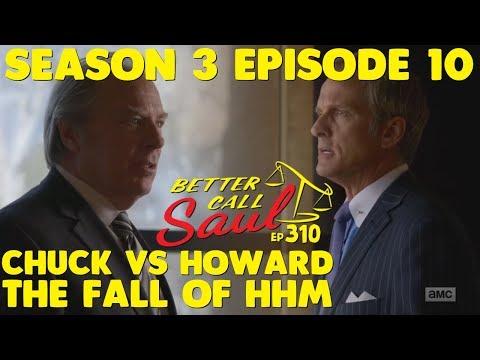 "Better Call Saul Season 3 Finale - Chuck Vs Howard Explained & Concluded (Ep.310 ""Lantern"")"