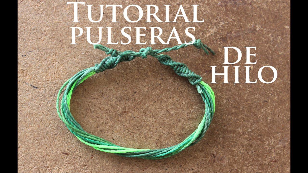 tutorial pulseras de hilo faciles y rapidas