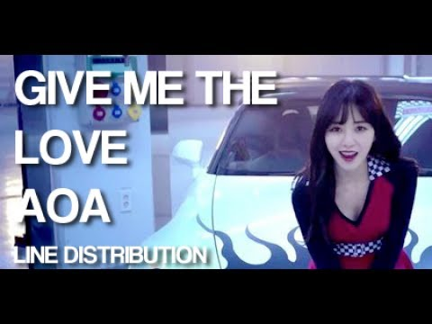 AOA - Give Me The Love (Line Distribution)