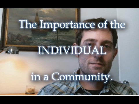 The Importance of the Individual in a Community