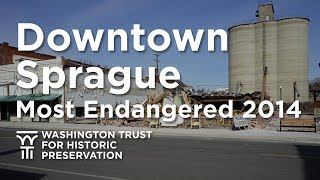 Downtown Sprague - Most Endangered Properties 2014
