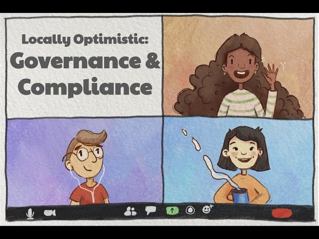 Locally Optimistic Meetup - Governance and Compliance