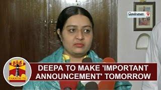 Deepa to make
