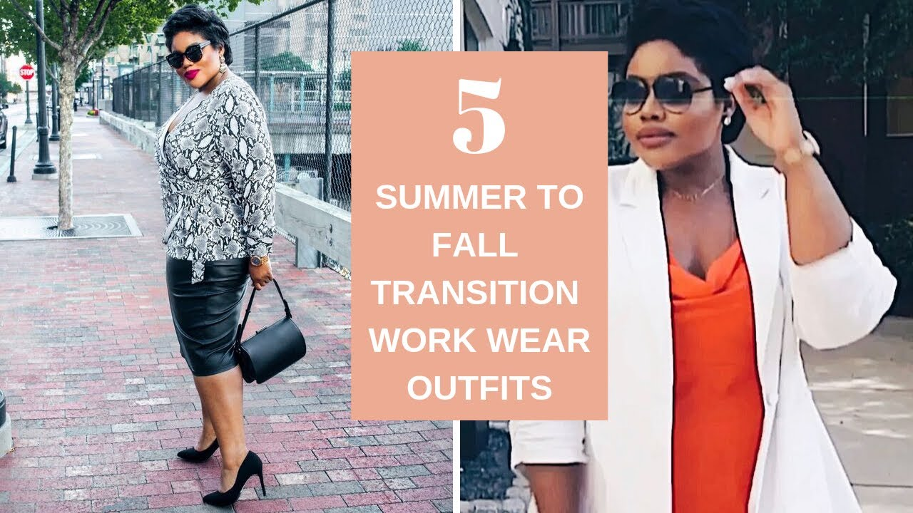 [VIDEO] – 5 SUMMER TO FALL PLUS SIZE TRANSITION WORK WEAR OUTFITS | RHONDA RAWLS