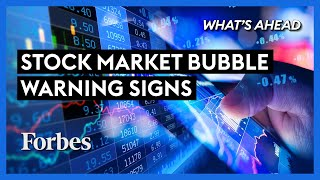 Stock Market Bubble? Warning Sign A Storm Is Coming - Steve Forbes | What's Ahead | Forbes