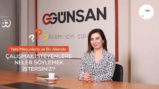 Günsan'da Kariyer Macerası / Satın Alma Uzmanı Burcu Uzun