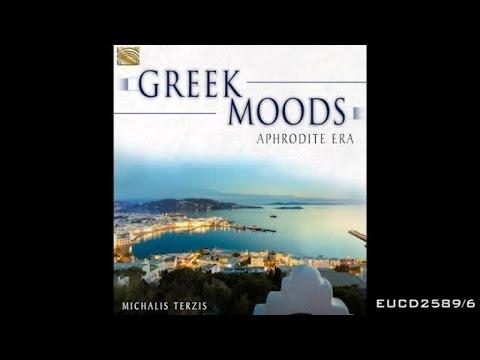 Michalis Terzis - Esperos - Greek Moods - Aphrodite Era
