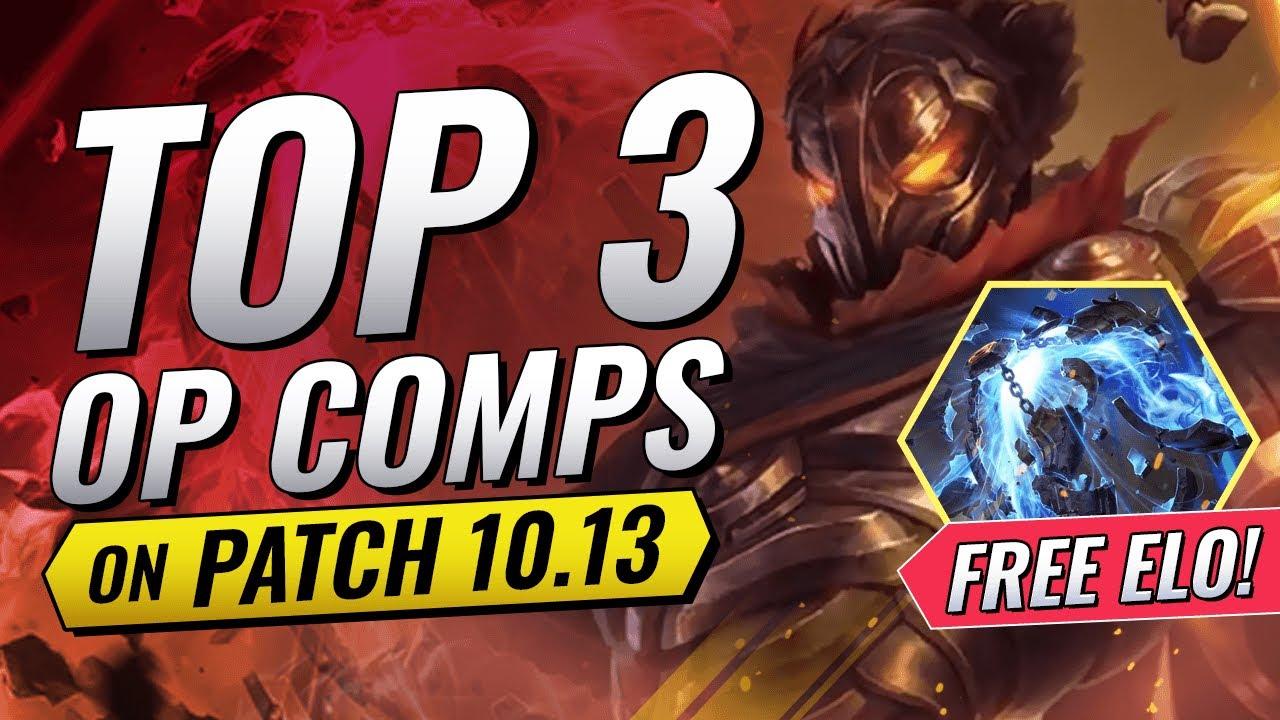 TOP 3 OP COMPS ON PATCH 10.13 - CHALLENGER TIER LIST - Teamfight Tactics