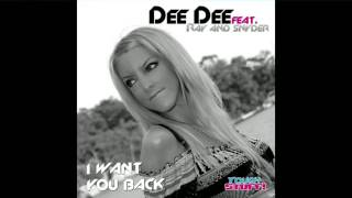 Dee Dee ft Ray & Snyder - I Want You Back (Radio Edit)