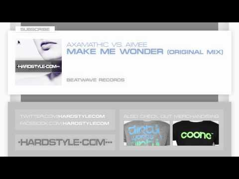 New Release | Axamathic Vs. Aimee - Make Me Wonder (Original Mix)
