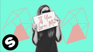 Deepend x Joe Stone x BAZZFLOW - If You Love Me (Official Lyric Video)