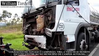 Comando 190 Araxá - Colisão entre Voyage e caminhão, tira a vida 3 homens na Br.262-Campos Altos/MG.