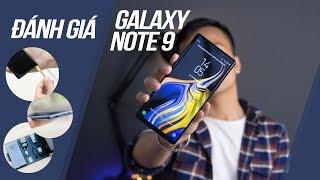 Đánh giá Galaxy Note 9: Thiết kế không quá nhiều thay đổi, đâu là sự khác biệt?