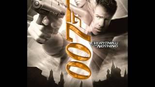 007 Everything or Nothing Theme