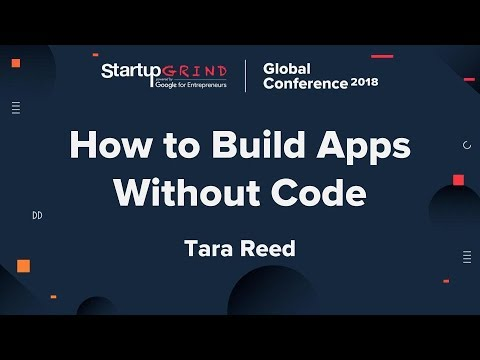 How to Build Apps Without Code - Tara Reed