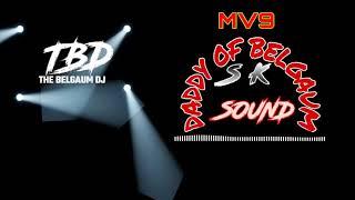 4 03 MB) SK Sound, Belgaum Dj SHaiLeSH SK,Kolhapur Mp3 Song