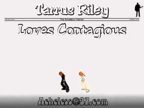 Tarrus Riley - Loves Contagious