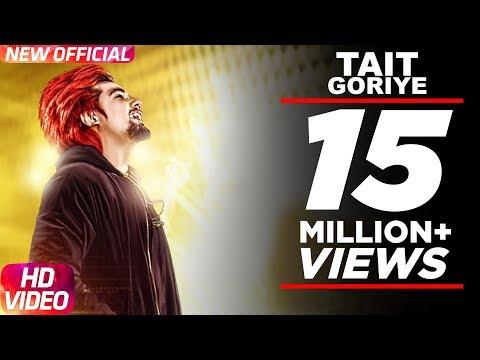 Tait Goriye ( Full Audio Song) | A Kay | Jai Shire | Latest Punjabi Song 2017 | Speed Records