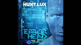 Hux Flux - ErrorHead (Astro-D Remix) ᴴᴰ