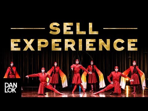 Don't Sell Products & Services, Sell Experience | How To Sell High-Ticket Products & Services Ep. 17