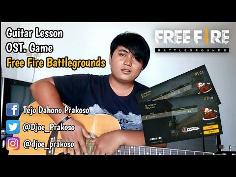 Tejo D. Prakoso - OST. Game Free Fire Battlegrounds Guitar Lesson