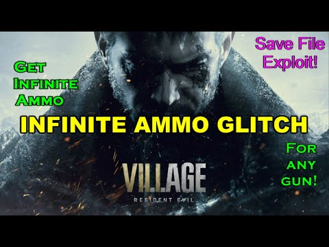 Resident Evil Village - Infinite Ammo GLITCH *GET INFINITE AMMO FOR ANY GUN EXPLOIT* [GUIDE]