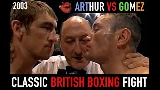 CLASSIC BRITISH FIGHT: ALEX ARTHUR VS MICHAEL GOMEZ - 2003 FULL FIGHT AND BUILD-UP
