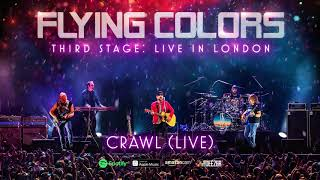 Flying Colors - Crawl (Third Stage: Live In London)