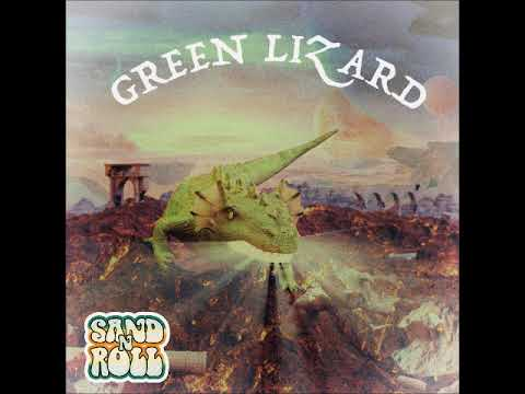 Sand'n'Roll - Green Lizard (Full Album 2018)