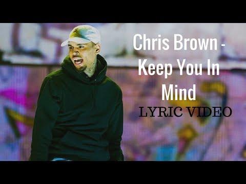 Chris Brown - Keep You In Mind Lyric video