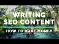 Make Money Writing SEO Optimized Content : Make money Online 2018 Course