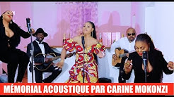 CARINE MOKONZI - MEMORIAL ACOUSTIQUE